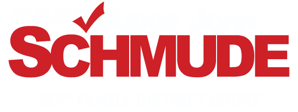 John Schmude •€ Judge 247th Family District Court